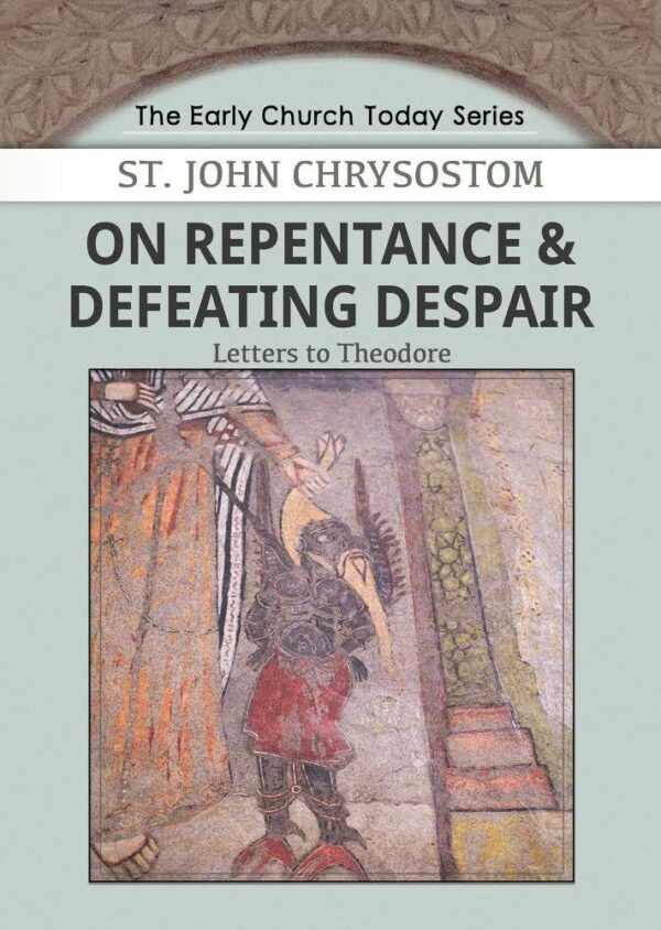 On repentance and defeating despair